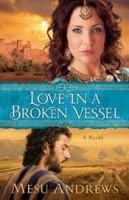 love-broken-vessel